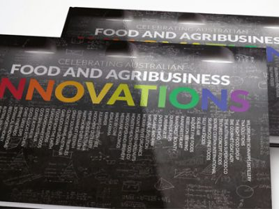 Food Innovation Australia Ltd publication Celebrating Food and Agribusiness Innovations